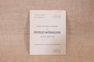 Guide technique du Pistolet-Mitrailleur de 9mm modèle 1949