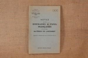 Notice sur les Grenades à fusil Françaises et sur leurs matériels de lancement